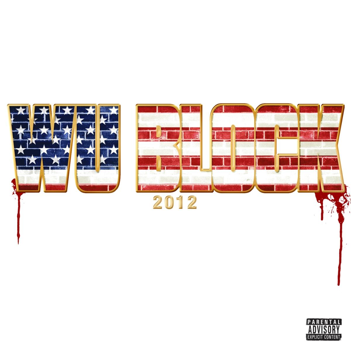 """Wu Tang x D-Block """"Wu-Block"""" Album Stream"""